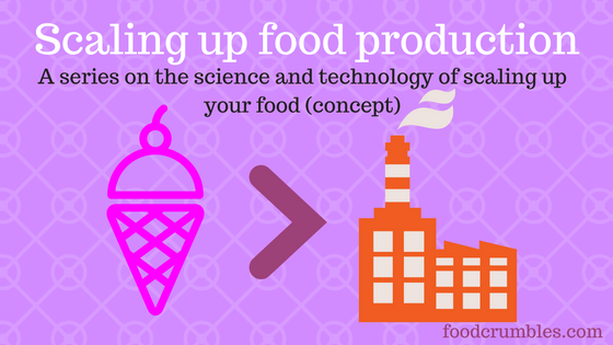How to scale up a food production process?